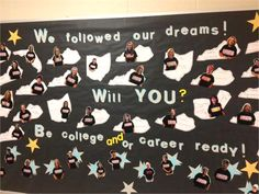 We followed our dreams - will you be a part of our team? Team Bulletin Board, School Bulletin Boards, Public School, High School, Dream School, College Board, Sixth Grade, School Counselor, Science Classroom