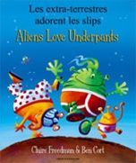 Aliens Love Underpants - Bilingual Childrens' Books - Foreign Language Teaching Resources - available in Portuguese!