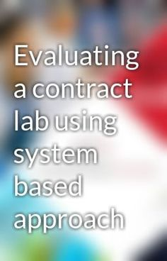 """Read """"Evaluating a contract lab using system based approach"""" #wattpad #random"""