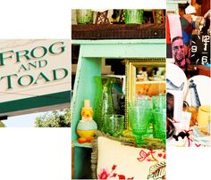 Frog & Toad - wonderful shop for gifts and fun home items!!!