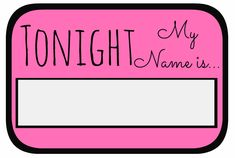 Here's a FREE printable bachelorette name tag. Just print one out for each of the bachelorettes, and have fun   coming up with unique names for the night. #free printable bachelorette name tag #free bachelorette party name tag