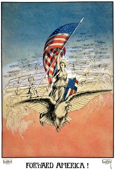 "Artist Carroll Kelly illustrated this 1917 WWI poster showing Columbia leading a squadron of airplanes while sitting upon an eagle while brandishing an American flag and shield: ""Forward America!"""