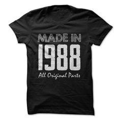 Made in 1988 T Shirts, Hoodies, Sweatshirts. GET ONE ==> https://www.sunfrog.com/Birth-Years/1988-6547894-Guys.html?41382