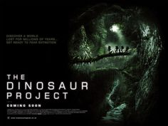 The Dinosaur Project. Coming Soon. Please.