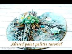 LikeArtStudio by Ola Khomenok: Altered paint palette with new Opal Magics + video tutorial Altered Canvas, Altered Art, Mixed Media Scrapbooking, Decoupage Tutorial, Mixed Media Tutorials, Pallet Painting, Encaustic Art, Chalk Pastels, Mixed Media Collage