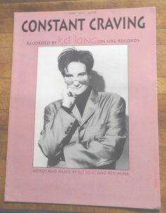 Constant Craving kd lang Photo Cover vintage sheet music guitar tablature 1992 Words and Music by kd lang and Ben Mink Piano Vocal