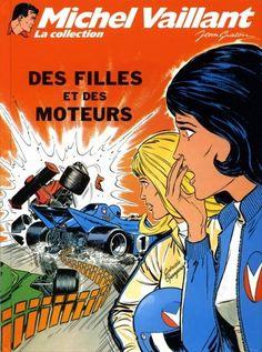 Michel Vaillant - La collection -25- Des filles et des moteurs - BD