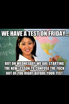 nursing school truth. except we start like 3 new lessons before a test. :)
