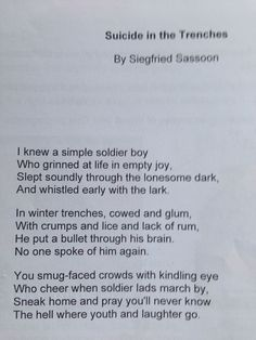 """Suicide in the Trenches - Siegfried Sassoon """" you smug faced crowds with kindling eye who cheer when soldier lads march by, sneak home and pray you'll never know The hell where youth and laughter go. War Quotes, Poem Quotes, Poems, Thought Provoking, Beautiful Words, Quotations, Childish Quotes, Wisdom, Thoughts"""