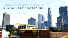 GTA 5 - A World in Miniature