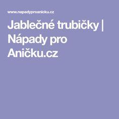 Jablečné trubičky   Nápady pro Aničku.cz