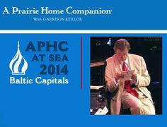 9 August 2014 - A Prairie Home Companion Baltic Capitals Cruise - ms Ryndam - 14 Day ex Dover, England @ http://prairiehome.publicradio.org/features/cruise/2014/