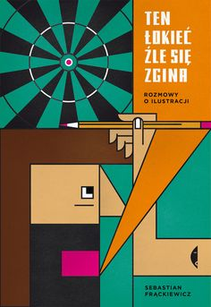 """Sebastian Frąckiewicz """"Ten łokieć źle się zgina"""", Wydawnictwo Czarne / 2017 Graphic Design Studios, Poland, My Books, Gifts For Her, Diagram, Reading, Book Covers, Art, Albums"""
