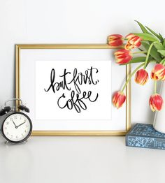 But first coffee…art print for your coffee bar.