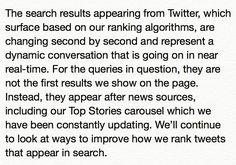 Our official statement. In short tweets from Twitter but Googles algorithm ranks them. Given issues yesterday we want to improve that.pic.twitter.com/YMru6kJ1FF Florida SEO  Brevard SEO  SEO Biz Marketing