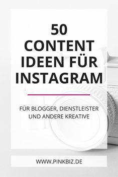 50 Content-Ideen für Instagram – speziell für Blogger, Dienstleister und Infopreneure. Wenn du keine Ahnung hast, was du auf Instagram posten sollst, dann gibt es hier 50 leicht umsetzbare Ideen für dich (+100 mehr als gratis Download)!