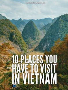10 Places You Have to Visit in Vietnam