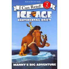 Ice Age: Continental Drift: Manny's Big Adventure (I Can Read Level (Paperback) Reading Stories, Stories For Kids, Ice Age Birthday Party, Phonics Books, I Can Read Books, Reading For Beginners, Beyond Good And Evil, Trade Books, Reading Activities