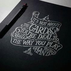 1,387 отметок «Нравится», 7 комментариев — handmadefont.com (@handmadefont) в Instagram: «an impressive #art #idea - it's not about the cards you're delt but the way you play your hand by…»