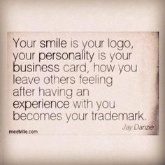Your smile is your logo #quote