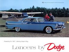 """""""Presenting for 1957... Dashing Swept Wing Lancers by Dodge."""""""