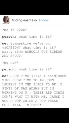 """The evolution of my music taste <--- I confess my default is still to shout """"sUMMER TIME!!1!"""" But I do have a tendency to quote Hamilton as well in such situations."""