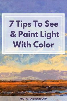 art painting In this artist guide, for both beginners and professional painters, Ill uncover 7 of my best art tips for seeing and painting light with color. Your landscape paintings will truly be transformed with this guide! Click through to be inspired! Oil Painting Techniques, Acrylic Painting For Beginners, Acrylic Painting Techniques, Watercolor Techniques, Art Techniques, Oil Painting Lessons, Painting Videos, Landscape Art, Landscape Paintings