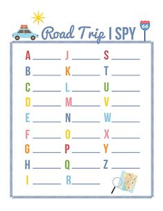 Trip Games for Summer Here are three printable road trip games - Road Trip I Spy, Road Trip Bingo, and the Road Trip License Plate Game.Here are three printable road trip games - Road Trip I Spy, Road Trip Bingo, and the Road Trip License Plate Game.