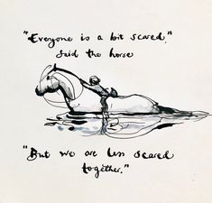 """"""" Moles aren't meant to swim"""" said the fox. """"Thank you"""" gurgled the mole Horse Quotes, Boy Quotes, Life Quotes, Animal Quotes, The Words, Kobra Tattoo, Citations Yoga, Charlie Mackesy, The Mole"""