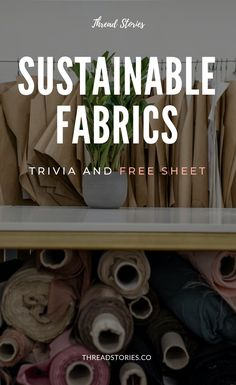 Discover how much you know about sustainable fabrics and sustainable fibers and learn along the way. A special gift is waiting for you along with your results! Sustainable Fashion, Conscious Fashion, Ethical Fashion  #sustainablefashion #consciousfashion #consciousconsumer #ethicallymade #ethicalfashion #sustainablewardrobe #fashioninnovation #ethicalwardrobe #trivia #test #guide #sustainablefabrics #sustainablefibers #circularfashion #circulareconomy #freeguide #freesheet #threadstories