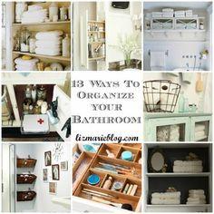 13 Ways To organize your Bathroom