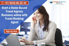 Start a Home Based Travel Agency Business online with Travel Booking Agent.  Know more details visit : http://www.travelbookingagent.in/