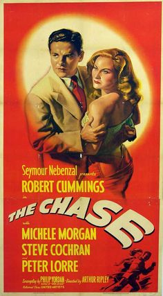 THE CHASE (1946) - Robert Cummings - Michele Morgan - Steve Cochran - Peter Lorre - Insert Movie Poster.