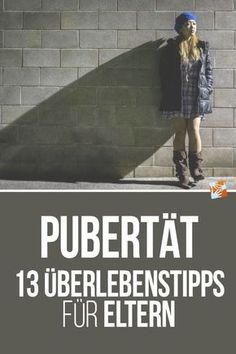 Pubertät: 13 Überlebenstipps für Eltern Puberty is a huge challenge - for young people as well as for parents. I did research and rolled numerous books. Parenting Teens, Parenting Quotes, Parenting Advice, Adolescents, Mom Advice, Motivation App, Kids Health, Survival Tips, Baby Feeding