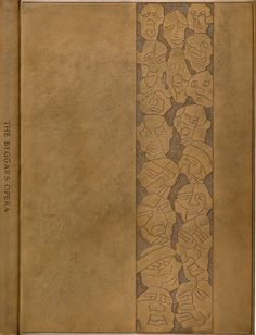 Janos Alexander Szirmai's binding of The Beggar's Opera by John Gay. Pale brown calf, stained an irregularly grey violet, blind-tooled, & w/ 'cuir-ciselé'. French binding w/ flat spine. Both covers are framed by a single line along the three edges. On the right half of the front board is a vertical strip w/ cuir-ciselés, a kind of totem pole w/ 18 grotesque heads, downwards growing in size, w/ carved features on a background that has been 'tooled away' by minute circles.