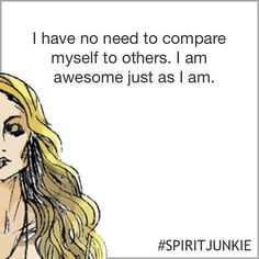 I am awesome just as I am