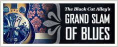 The Black Cat Alley's Grand Slam of Blues: vote on blues artist matchup, March Madness style