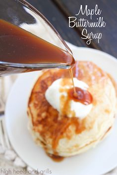 Maple Buttermilk Syrup. The perfect addition to your favorite waffles or pancakes. #breakfast #recipe http://www.highheelsandgrills.com/2014/10/maple-buttermilk-syrup.html
