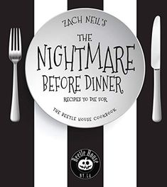 The Nightmare Before Dinner: Recipes to Die For: The Beetle House Cookbook by Zach Neil Halloween Cocktails, Craft Cocktails, Halloween Themes, Haunted Halloween, Halloween Dinner, Beetlejuice, Date, Food Network, Home Recipes