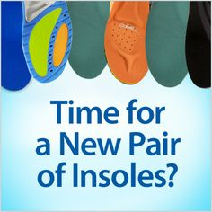 On your feet all day? Here's a tip: replace your insoles every 3-6 months (or 500 miles). Find the best pair for your arches and enhance the comfort of your shoes, whether you like a 3/4-length design or full-length for heel-to-toe cushioning and support.