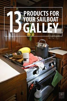 13 must have products for your sailboat galley