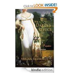 Mr. Darcy's Refuge: A Pride & Prejudice Variation by Abigail Reynolds