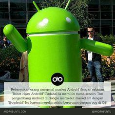 """Kebanyakan orang mengenal maskot Android dengan sebutan """"Robot Hijau Android"""". Padahal ia memiliki nama sendiri. Tim pengembang Android di Google menyebut maskot ini dengan """"Bugdroid"""". Itu karena mereka selalu berurusan dengan bug di OS tersebut. Androbuntu.com"""