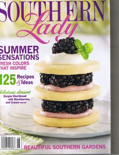 Southern Lady Magazine.  Cancelled all my other subscriptions except this one and Coastal Living.