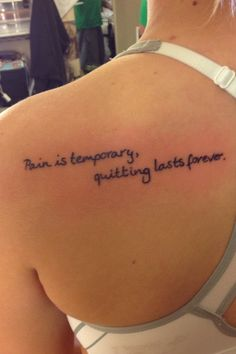 Pain is temporary quitting lasts forever Tattoo Pain, Temp Tattoo, I Tattoo, Temporary Quotes, Temporary Tattoo Ink, Forever Tattoo, Word Tattoos, Tatoos, Tattoo Quotes For Women