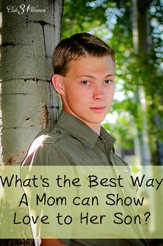 What's the Best Way for a Mom to Show Love to Her Son