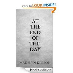At the End of the Day   Madelyn Killion  $4.99
