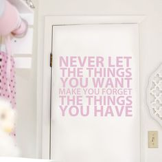 Never let things Wall Sticker. This is one of the best wall decal places I've ever found.