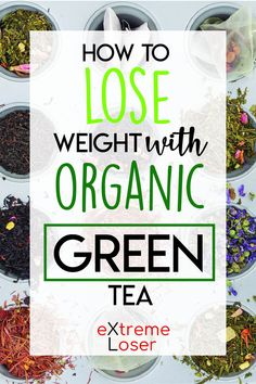 How To Lose Weight With Organic Green Tea | Green tea is amazing for detox and if you want to lose fat fast, but only if used properly and organic. It's hard to find organic green tea, but here's a complete guide for using tea for weight loss.