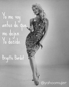 """Brigitte Bardot """"Yo me voy antes de que me dejen. Yo decido."""""""